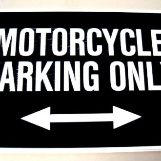 """SIGN - """"MOTORCYCLE PARKING ONLY. On Special!"""